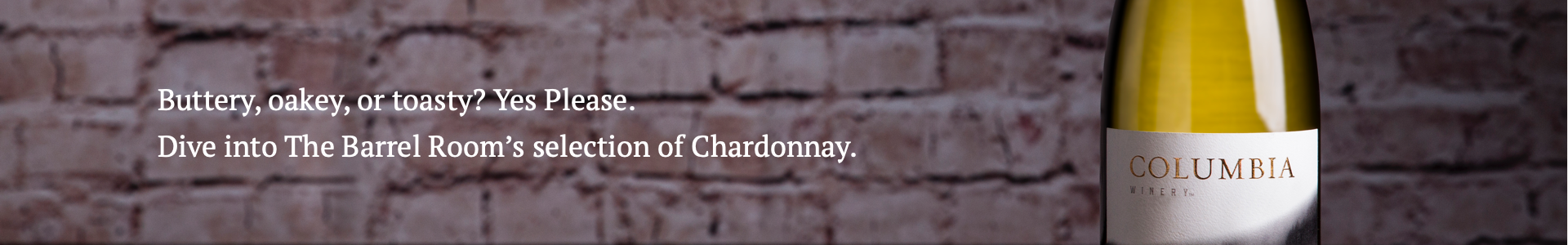 Dive into The Barrel Room's selection of Chardonnay.